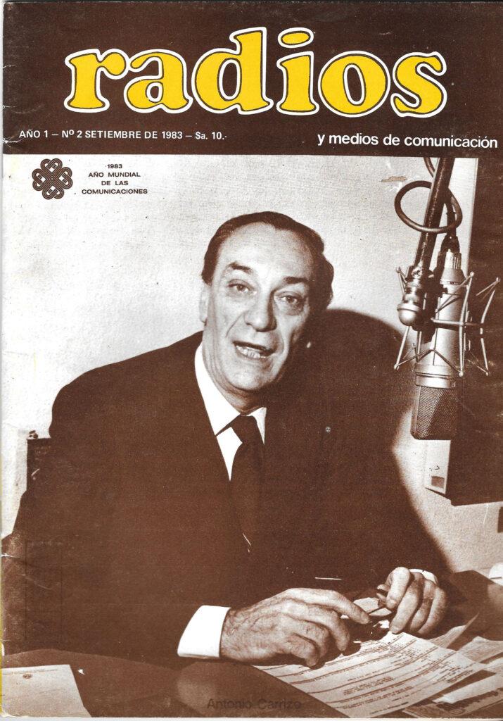 Carrizo en LS5 Tapa revista Radios año 1983 - revista del gremio